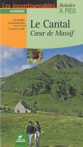 Le Cantal- Coeur de Massif -  Chamina |