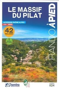 Chamina - Le Massif du pilat - Les crêts, la Déôme, Les hauts plateaux, Le jarez, Le piémont rhodanien.