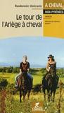 Chamina - Le tour de l'Ariège à cheval.