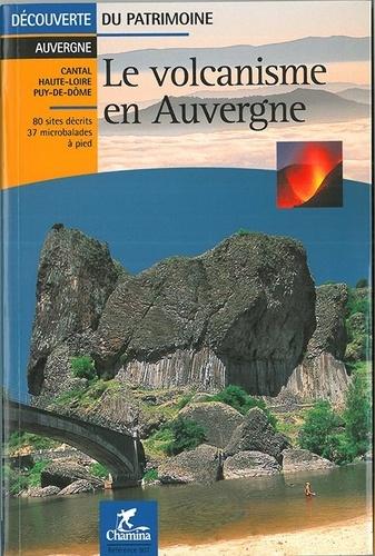Chamina - Le volcanisme en Auvergne.