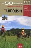 Chamina - Les 50 plus beaux sentiers Chamina en Limousin - Corrèze, Creuse, Haute-Vienne.
