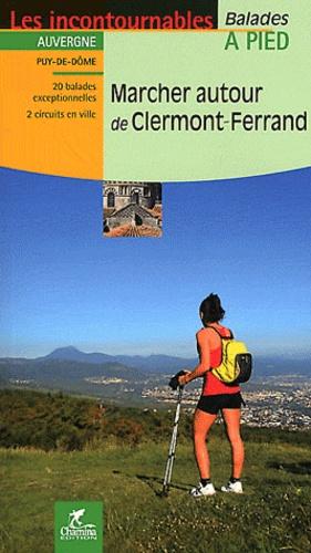 Chamina - Marcher autour de Clermont-Ferrand.