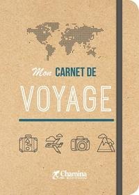 Chamina - Mon carnet de voyage.