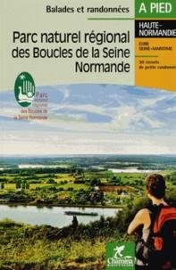 Parc naturel régional des Boucles de la Seine normande -  Chamina pdf epub
