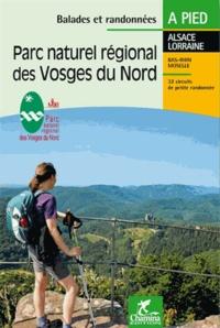 Parc naturel régional des Vosges du nord -  Chamina pdf epub