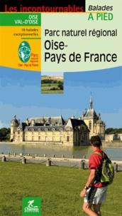 Parc naturel régional Oise - Pays de France -  Chamina pdf epub