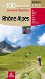 Chamina - Rhône-Alpes - Les 100 plus beaux sentiers.