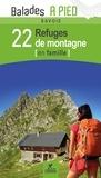 Chamina - Savoie, 22 refuges de montagne en famille.