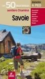 Chamina - Savoie - Les 50 plus beaux sentiers Chamina.