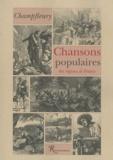 Champfleury - Chansons populaires des régions de France.