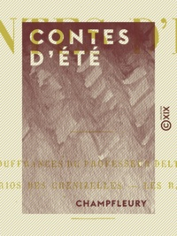 Champfleury - Contes d'été.