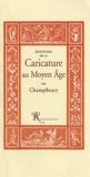 Champfleury - Histoire de la caricature au Moyen Age.
