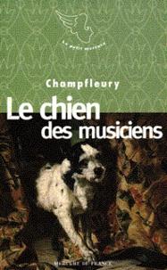 Champfleury - Le chien des musiciens.