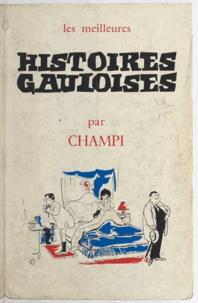 Champi et Lucien Viéville - Les meilleures histoires gauloises.