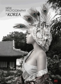 Chan Hyo Bae - New Photography in Korea - Tome 2.