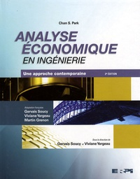 Chan-S Park et Viviane Yargeau - Analyse économique en ingénierie - Une approche contemporaine.