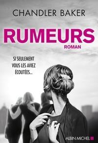 Chandler Baker - Rumeurs.