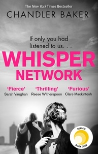 Chandler Baker - Whisper Network - A Reese Witherspoon x Hello Sunshine Book Club Pick.