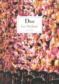 Chandler Burr - Dior : les parfums.