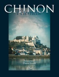Chanel Koehl - Chinon, l'éternelle.