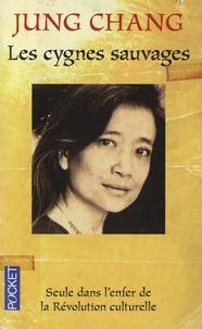 Chang Jung - Les cygnes sauvages - Les Mémoires d'une famille chinoise de l'Empire Céleste à Tiananmen.