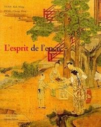 Chang-Ming Peng et Keh-Ming Tuan - L'esprit de l'encre.
