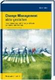 Change Management aktiv gestalten - Personalmanager und Führungskräfte als Architekten des Wandels.