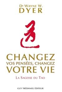 Mobi ebook collection télécharger Changez vos pensées, changez votre vie  - La sagesse du Tao en francais