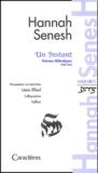 Channa Senesh - Un instant - Poèmes hébraïques 1940-1944.