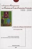 Chantal Aboucaya et Renée Martinage - Les destinées du Code d'Instruction criminelle 1808-2008 - Du compromis au dysfonctionnement, Actes du colloque international, 24 et 25 janvier 2008.
