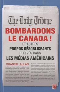 Bombardons le Canada! - Et autres propos désobligeants relevés dans les médias américains.pdf