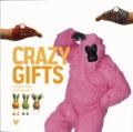 Chantal Allès et Anne Kerloc'h - Crazy gifts.