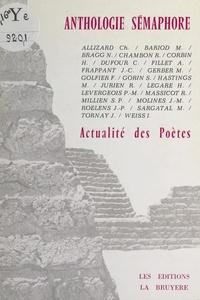 Chantal Allizard et Michel Bariod - Anthologie sémaphore - Actualité des poètes.