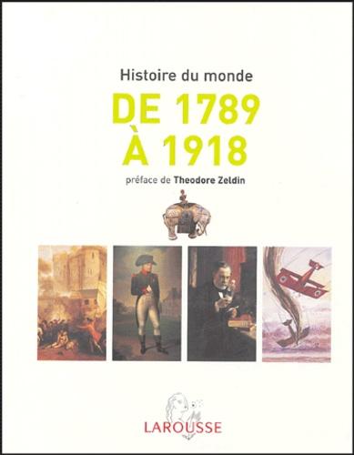 Chantal Antier et  Collectif - L'histoire du monde de 1789 à 1918 - Afrique, Amériques, Europe, Extrême-Orient, Océanie.