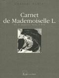 Chantal Aubin - Carnet de Mademoiselle L. - On m'appelait Peau d'Ane.