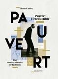 Chantal Aubry - Pauvert l'irréductible - Une contre-histoire de l'édition.