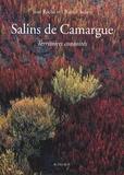 Chantal Aubry et Jean Roche - Salins de Camargue - Territoires convoités.