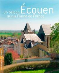 Chantal Ausseur-Dolléans et Thierry Crépin-Leblond - Ecouen - Un balcon sur la plaine de France.