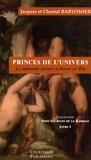 Chantal Baryosher et Jacques Baryosher - Princes de l'univers - Le mémoire secret d'Adam et Eve.