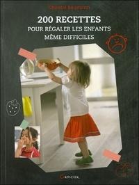200 recettes pour régaler les enfants, même difficiles.pdf