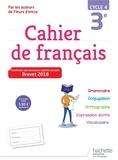 Chantal Bertagna et Françoise Carrier-Nayrolles - Cahier de français 3e cycle 4.