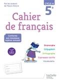 Chantal Bertagna et Françoise Carrier-Nayrolles - Cahier de français 5e cycle 4.