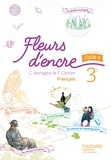 Chantal Bertagna et Françoise Carrier-Nayrolles - Français 3e cycle 4 Fleurs d'encre.