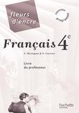 Chantal Bertagna et Françoise Carrier-Nayrolles - Français 4e - Livre du professeur.