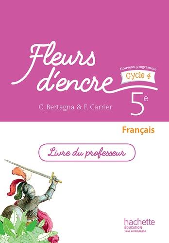 Francais 5e Fleurs D Encre Livre Du Professeur