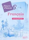 Chantal Bertagna et Françoise Carrier-Nayrolles - Français 6e - Livre du professeur.