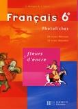 Chantal Bertagna et Françoise Carrier-Nayrolles - Français 6e - Photofiches.