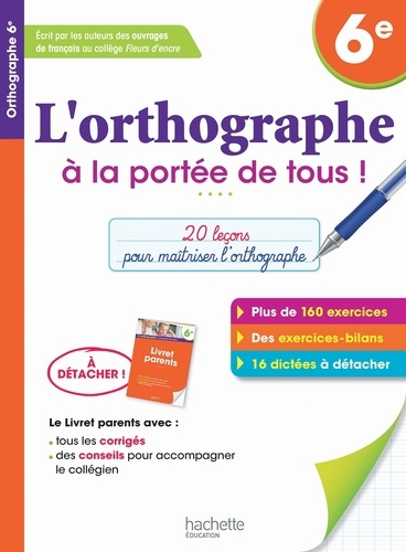 L Orthographe A La Porte De Tous 6e