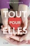 Chantal Bissonnette - Les pierres bleues  : Tout pour elles.