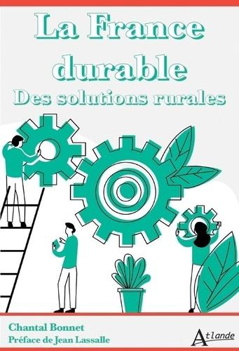 Chantal Bonnet - La France durable - Des solutions rurales.